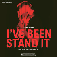 I've Been Stand It