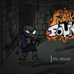 My World - [Friday Night Foundation]