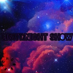 Light/Night Show (Prod. Richboydior)