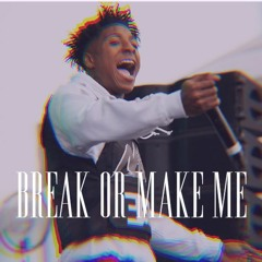 YoungBoy Never Broke Again - Break Or Make Me (Slowed and Reverb)