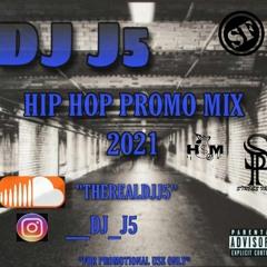 DJ J5 HIP HOP PROMO MIX 2021