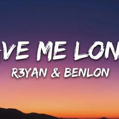 R3YAN & Benlon - Leave Me Lonely   [7clouds Release]