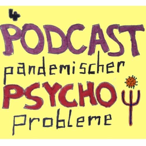 Podcast pandemischer Psycho-Probleme