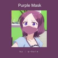 Q-Bale - Purple Mask