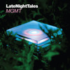 Late Night Tales: Mgmt (Continuous Mix)