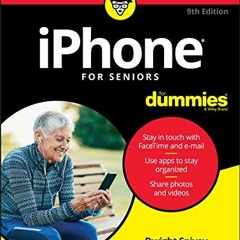 [Best!] iPhone For Seniors For Dummies [EBOOK]