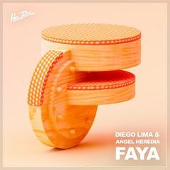 Diego Lima, Angel Heredia - Faya
