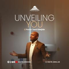 Unveiling You - Pastor Temi Odejide - Sunday 03 October 2021