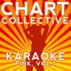Stupid Girl (Originally Performed By Pink) [Karaoke Version]