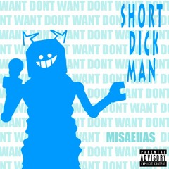 Short Dick Man (Encore Instrumenal)