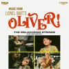 Overture: Food, Glorious, Food; Oliver / You've Got to Pick a Pocket or Two / I Shall Scream / As Long as He Needs Me