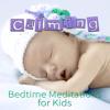 Calming Bedtime Meditations for Kids