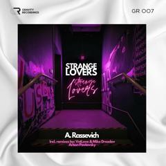 A. Rassevich - Strange Lovers (Anton Pavlovsky Remix)