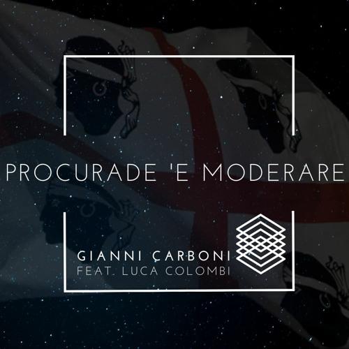 Procurade 'e moderare (feat. Luca Colombi)