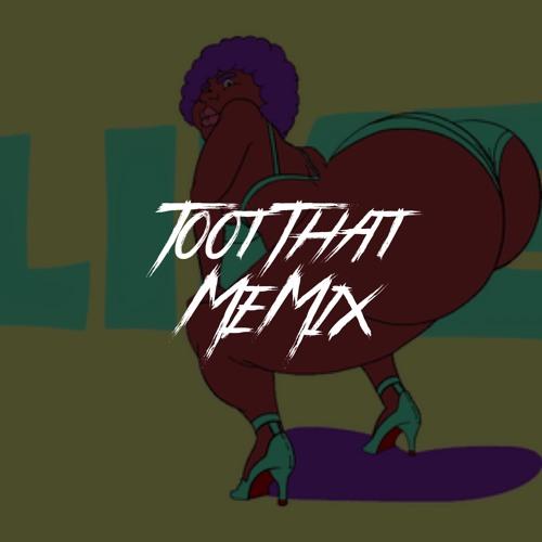 Toot That Remix