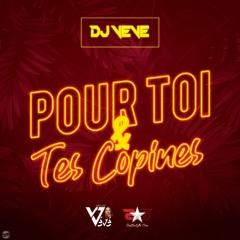 Pour Toi Et Tes Copines - DJ Vévé