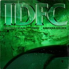 WHIPPED CREAM x Perto - IDFC (feat. Ravenna Golden)