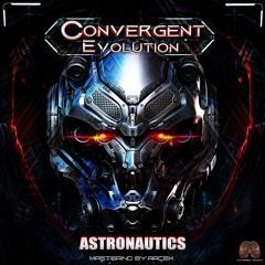 Astronautics - Convergent Evolution - 165 bpm - EP-ConverGenT EvoLuTioN (Paranormal.Records)