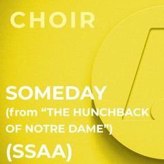 """Someday (from """"The Hunchback of Notre Dame"""") - SSAA (Alan Menken; Arr. by Mac Huff)"""