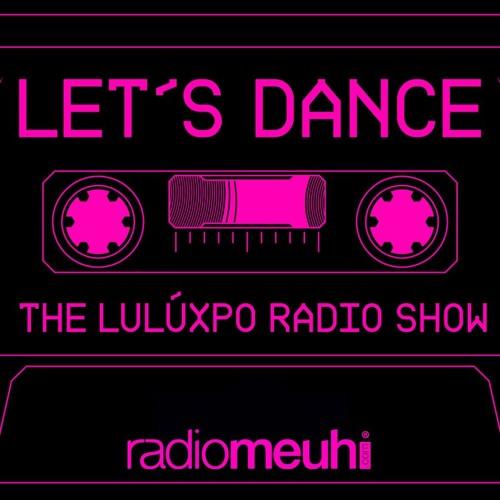 Let's Dance n°447 (Saison 14 Show 09) - Radio Meuh - 28.05.2021 ⎣los enamorados me hace sentir bien⎦