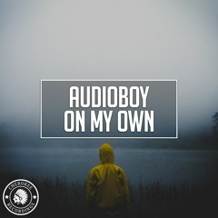 Audioboy - On My Own (Radio Edit)