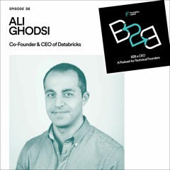 How to Commercialize Open Source (Ali Ghodsi, Co-Founder & CEO of Databricks)