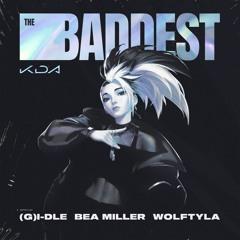 K/DA - THE BADDEST ft. (G)I-DLE, Bea Miller, Wolftyla