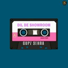 Dil De Showroom (Acoustic Cover Version) | Gupz Sehra |  OUT NOW