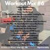 Workout Mix #6
