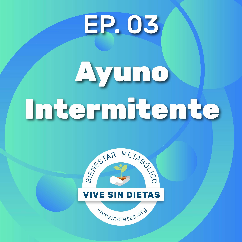 3.- Ayuno Intermitente
