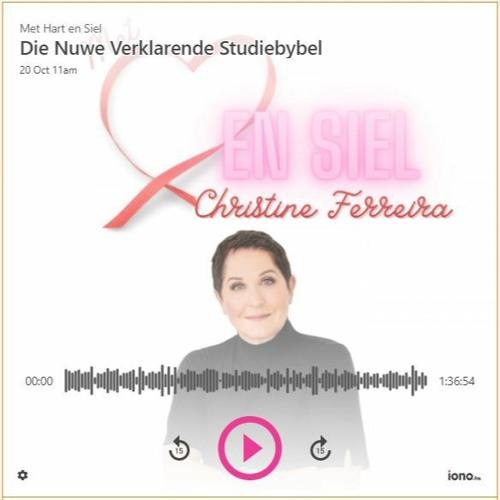 Radio Kansel onderhoud: Die Nuwe Verklarende Studiebybel (Christine Ferreira met Chris Johnsen)