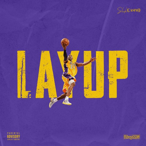 Lay Up (Rip Kobe Bryant)