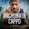 Everything Is A Practice: Raghunath Cappo
