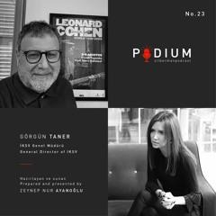 Podium No.23: Görgün Taner & Zeynep Nur Ayanoğlu
