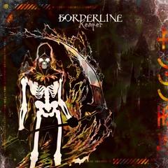 BXRDERLINE - Reaper  [UNSR-061]