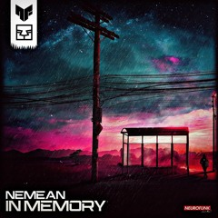 Nemean - In Memory [NFWE012] OUT NOW!