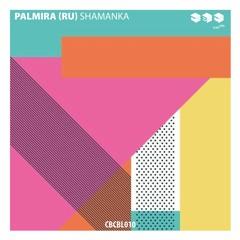 Palmira (Ru) - Shamanka (Original Mix)