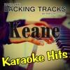 Can't Stop Now (Originally Performed By Keane) [Karaoke Version]