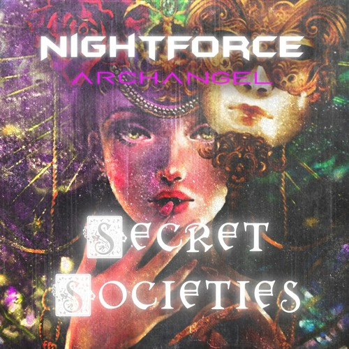 NightForce X Archangel - Secret Societies 🎭