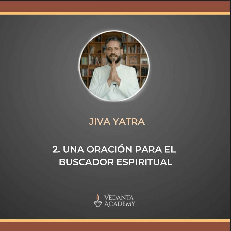 2. Una oración para el buscador espiritual