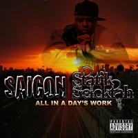 """All In A Days Work''  Saigon & Statik Selektah  (2009) Full Album"
