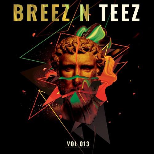Breez N Teez Vol. 13