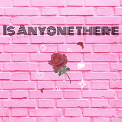 Is anyone there