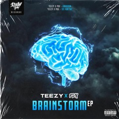 TEEZY X PDX - Tit For Tat (Free Download) [Brainstorm EP]