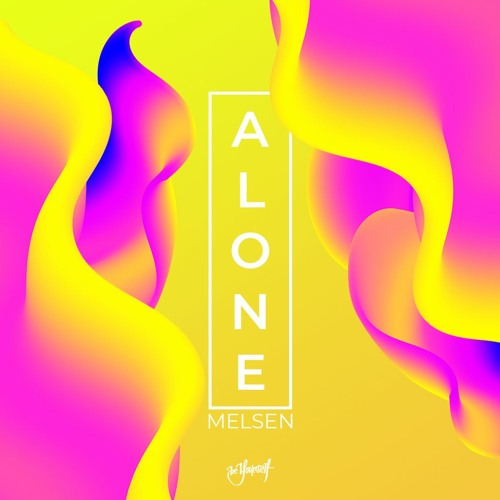 Melsen - Alone [Be Yourself Music]