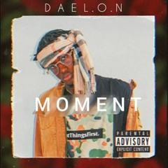 Dael.o.n-Moment(prod.kontrabandz)
