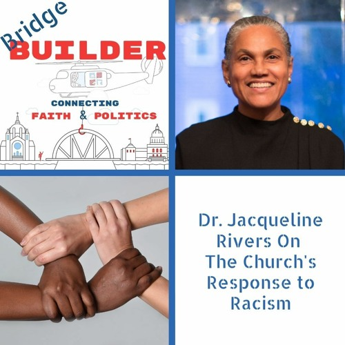 Dr. Jacqueline Rivers On The Church's Response to Racism