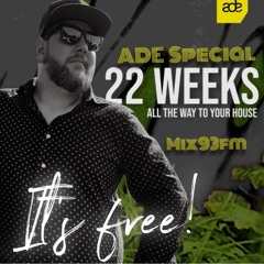 22 Weeks - All The Way To Your House 2142 10/15/2021