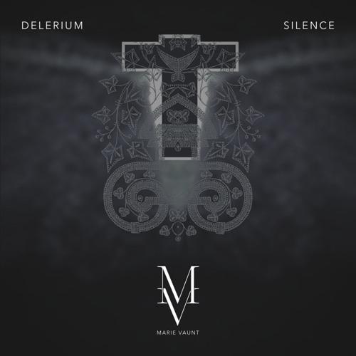 Delerium - Silence - Marie Vaunt Remix