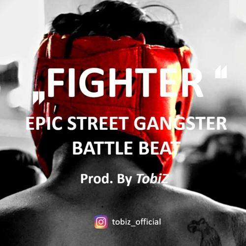 ►FIGHTER◄ EPIC STREET GANGSTER BATTLE BEAT┃HARD RAP BEAT INSTRUMENTAL 2021┃Prod. by TobiZ [FREE]